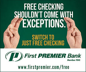 Free Checking Shouldn't Come With Exceptions. Switch to Just Free Checking. First Premier Bank, Member FDIC. www.firstpremier.com/free