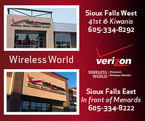Wireless World, Premium Wireless Retailer - Verizon, Sioux Falls West 41st & Kiwanis, 605-334-8292. Sioux Falls East In Front of Menards, 605-334-8222.
