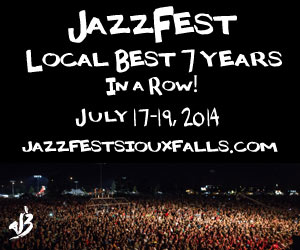 Jazzfest - Local Best 7 Years in a Row!  July 17-19, 2014. jazzfestsiouxfalls.com