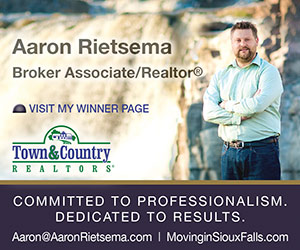 Aaron Rietsema, Broker Associate/Realtor (registered). Visit My Winner Page. Town & Country Realtors. Committed to Professionalism. Dedicated to Results. Aaron@AaronRietsema.com | MovinginSiouxFalls.com