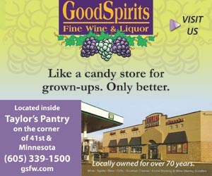 Good Spirits Fine Wine & Liquor. Like a candy store for grown-ups. Only better. Visit Us. Located inside Taylor's Pantry on the corner of 41st & Minnesota. 605-339-1500. gsfw.com. Locally owned for over 70 years.