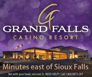 Bring Your Poker Face. Where Winners Play! Grand Falls Casino Resort, Minutes East of Sioux Falls. www.GrandFallsCasinoResort.com. Bet with your head, not over it. Need Help? Call 1-800-BETSOFF
